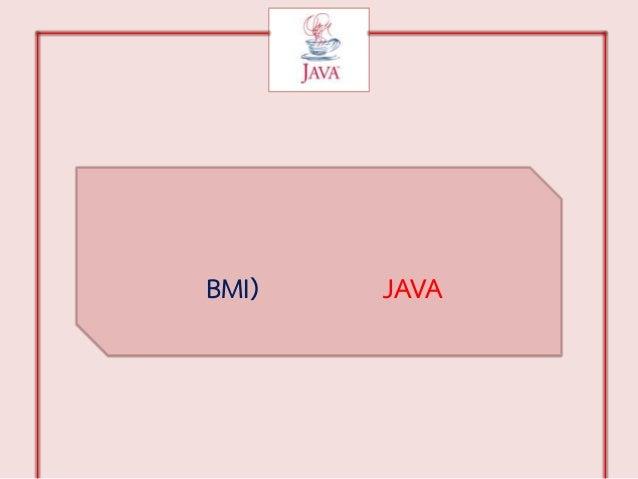 BMI)   JAVA