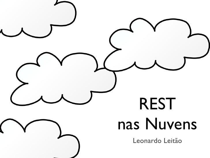 RESTnas Nuvens Leonardo Leitão