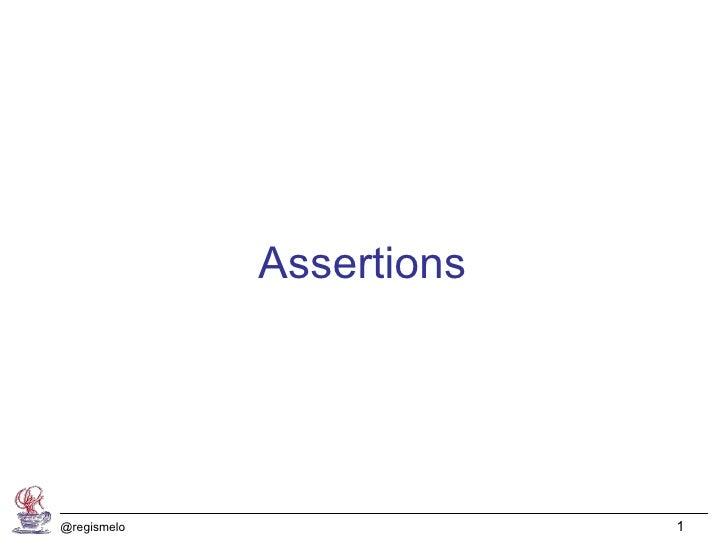 Assertions@regismelo                1