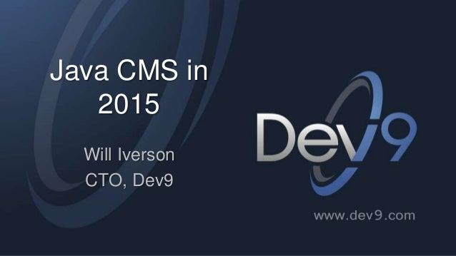 Java CMS 2015 Slide 2