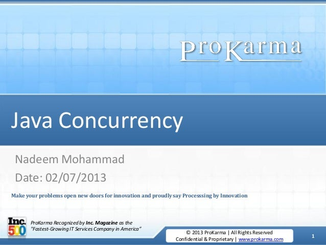 1 July 2, 2013 © 2013 ProKarma | All Rights Reserved Confidential & Proprietary | www.prokarma.com © 2013 ProKarma | All R...