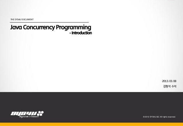 THE SYS4U DOCUMENTJava Concurrency Programming                     - Introduction                                         ...
