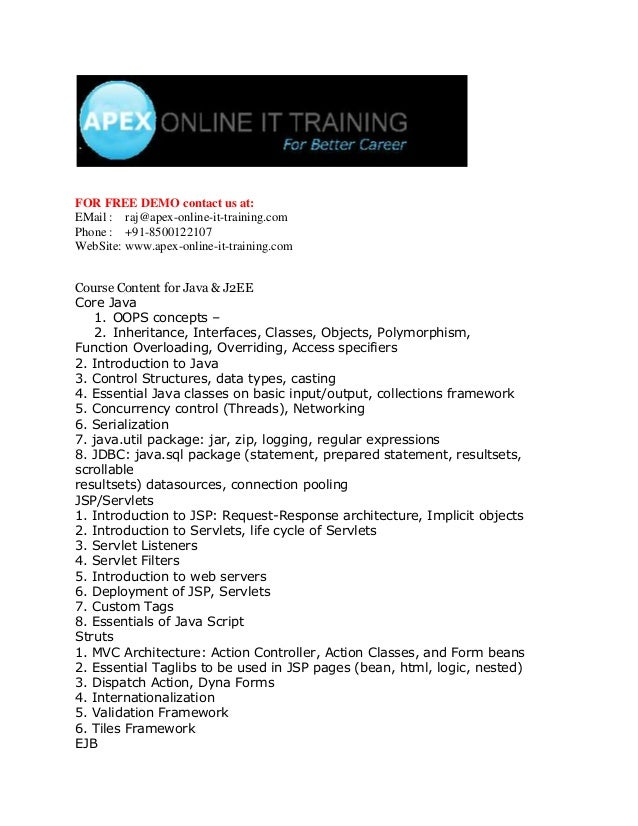 FOR FREE DEMO contact us at:EMail : raj@apex-online-it-training.comPhone : +91-8500122107WebSite: www.apex-online-it-train...