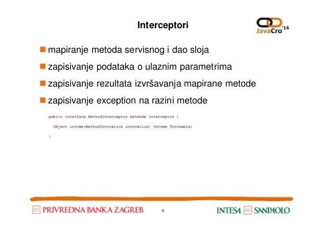 Interceptori mapiranje metoda servisnog i dao sloja zapisivanje podataka o ulaznim parametrima zapisivanje rezultata izvrš...