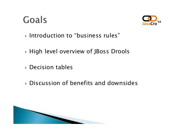 JavaCro'14 - Drools Decision tables – form of human-readable rules – Dragan Juričić Slide 2
