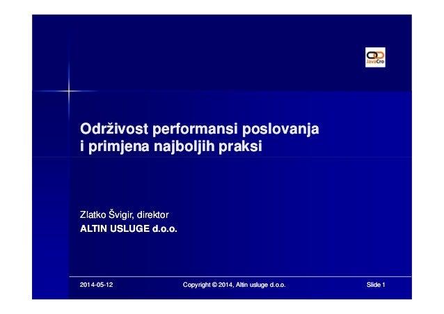 Održivost performansi poslovanjaOdrživost performansi poslovanja i primjena najboljih praksii primjena najboljih praksi 20...