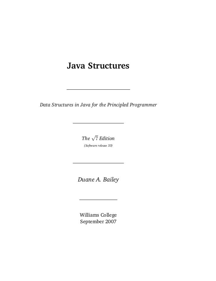 Java StructuresData Structures in Java for the Principled Programmer                         √                   The      ...