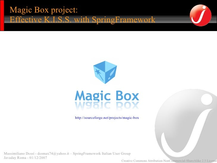 Magic Box project:    Effective K.I.S.S. with SpringFramework                                               http://sourcef...