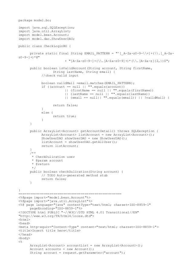 package model.bo; import import import import  java.sql.SQLException; java.util.ArrayList; model.bean.Account; model.dao.S...