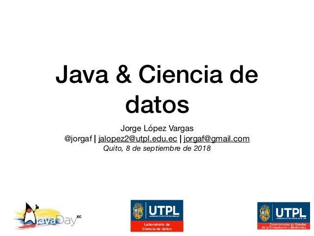 Java Y Ciencia De Datos Java Day Ecuador