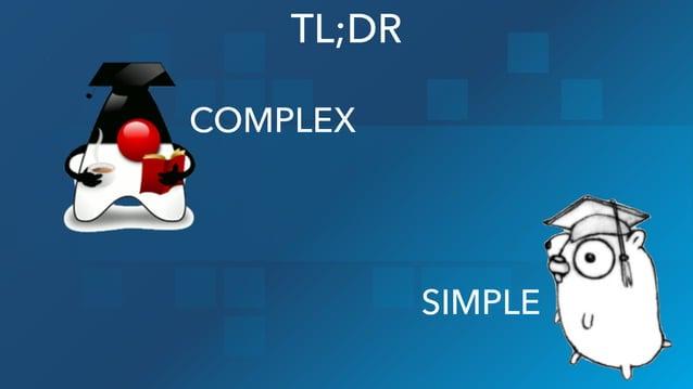 TL;DR COMPLEX SIMPLE