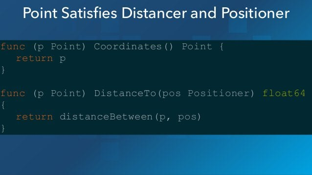 Animal Satisfies Distancer and Positioner func (a Animal) Coordinates() point.Point { return point.Point{X: a.X, Y: a.Y} } ...
