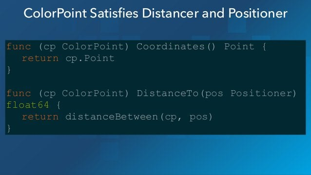 """Go! p = point.Point{X: 1, Y: 2} q := point.ColorPoint{Point: point.Point{X: 1, Y: 4}, Color: point.BLUE} ! fmt.Printf(""""Dis..."""