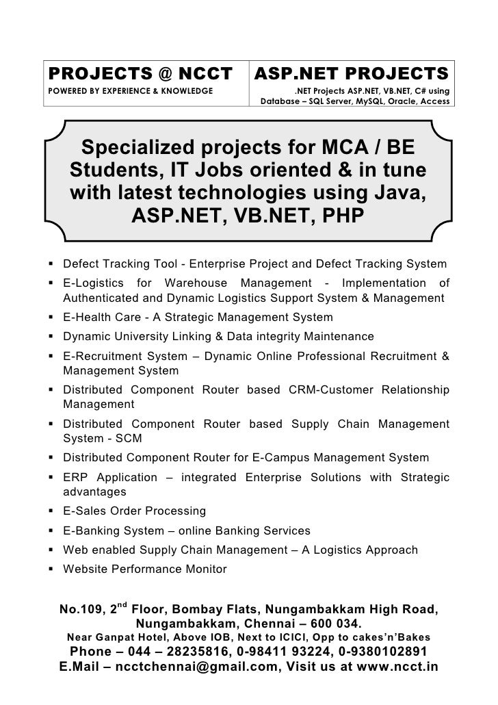 PROJECTS @ NCCT                     ASP.NET PROJECTS POWERED BY EXPERIENCE & KNOWLEDGE           .NET Projects ASP.NET, VB...