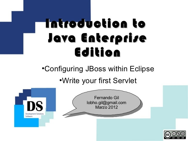Introduction to     Java Enterprise         Edition    Configuring JBoss within Eclipse                    Write your fi...