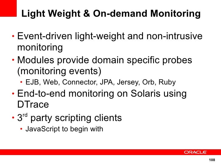 Light Weight & On-demand Monitoring  • Event-driven light-weight and non-intrusive   monitoring • Modules provide domain s...