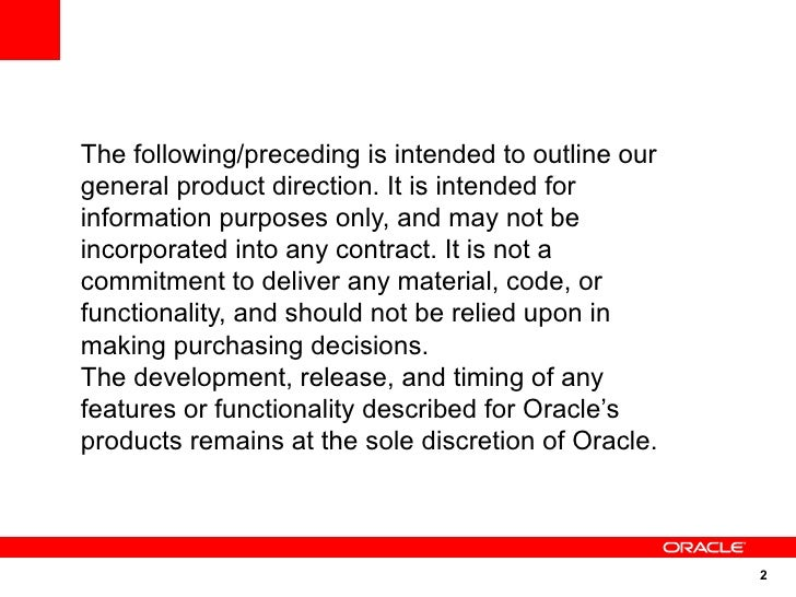 The following/preceding is intended to outline our general product direction. It is intended for information purposes only...