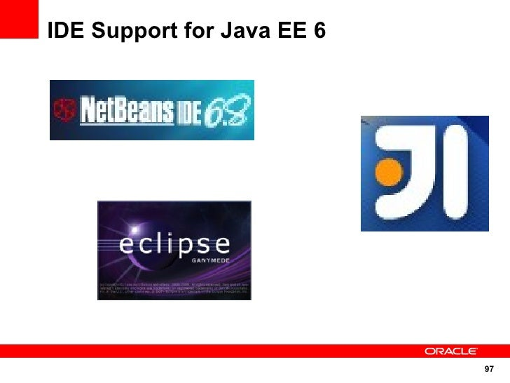 IDE Support for Java EE 6                                 97