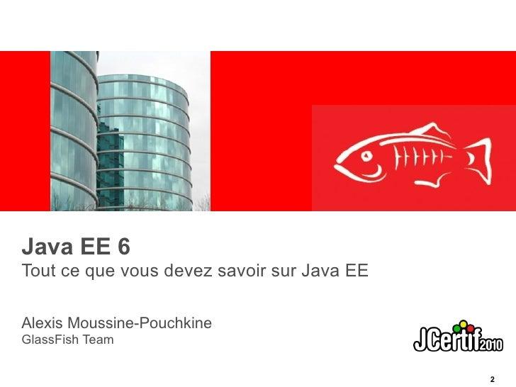 Javaee glassfish jcertif2010