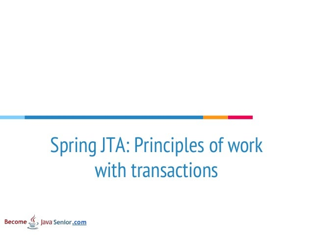 Spring JTA: Principles of work with transactions .com