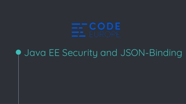 Java EE 8 security and JSON binding API