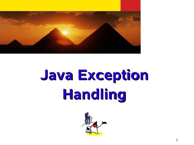 1 Java ExceptionJava Exception HandlingHandling