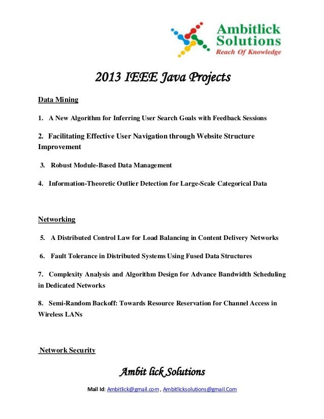 Ambit lick Solutions Mail Id: Ambitlick@gmail.com , Ambitlicksolutions@gmail.Com 2013 IEEE Java Projects Data Mining 1. A ...