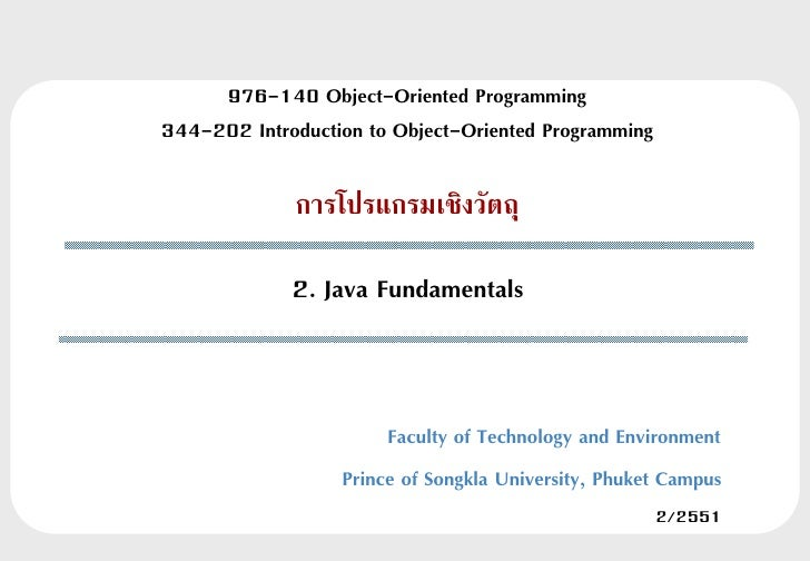 976-140 Object-Oriented Programming344-202 Introduction to Object-Oriented Programming             การโปรแกรมเชิงวัตถุ    ...