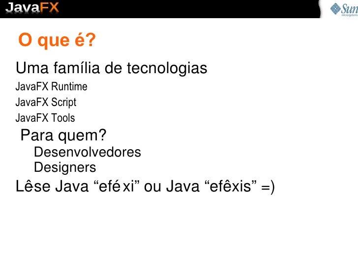 JavaFX Primeiros Passos Slide 3