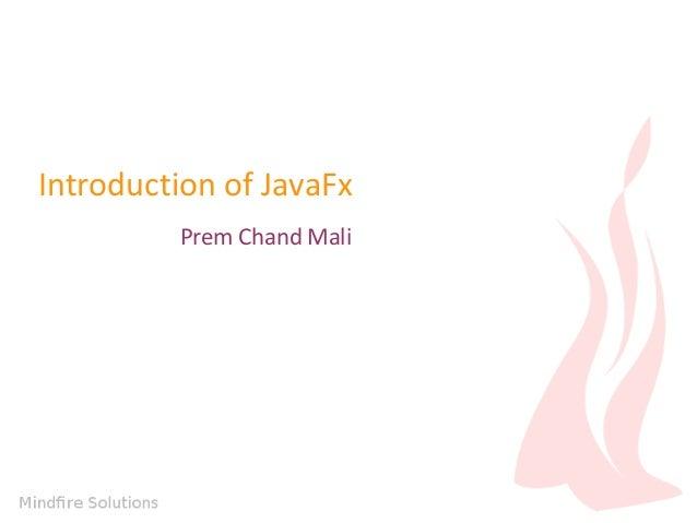 Introduction of JavaFx Prem Chand Mali