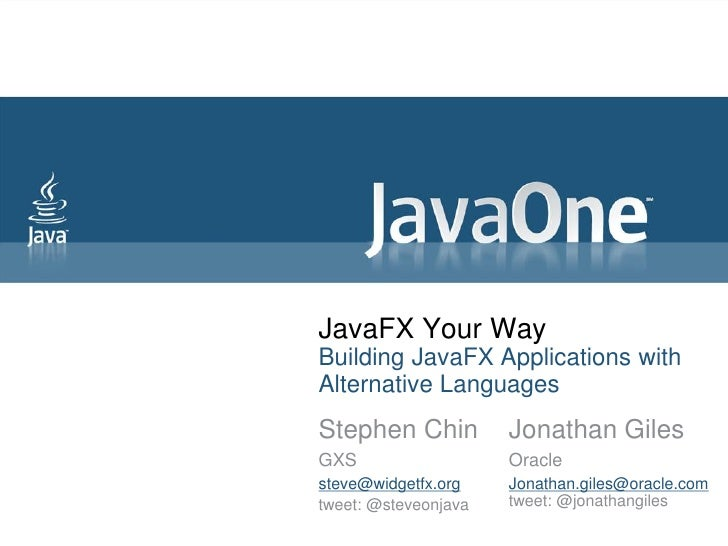 JavaFX Your Way: Building JavaFX Applications with Alternative Languages