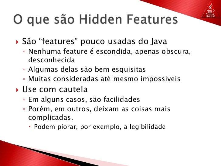 Java hidden features Slide 3
