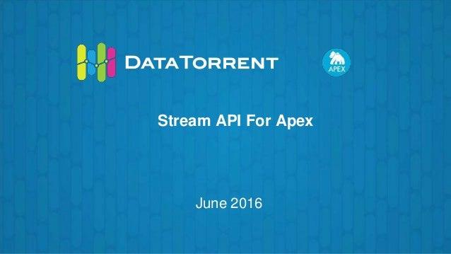 Stream API For Apex June 2016