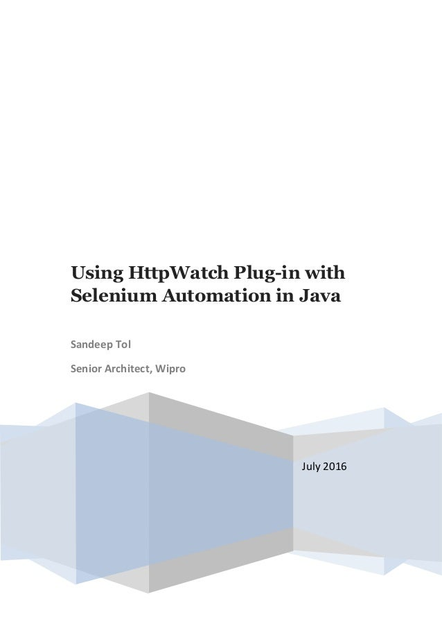 Using HttpWatch Plug-in with Selenium Automation in Java