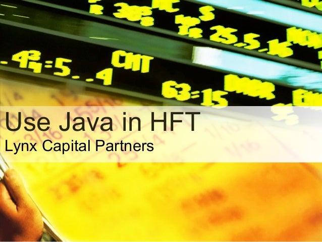 Lynx Capital Partners Use Java in HFT