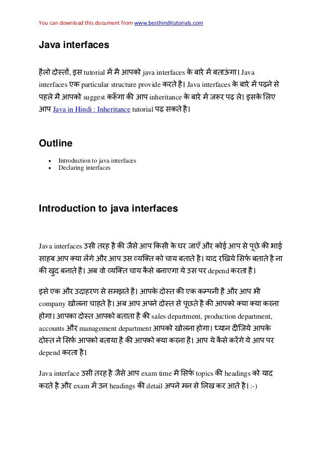 You can download this document from www.besthinditutorials.com Java interfaces , इस tutorial java interfaces Java interfac...