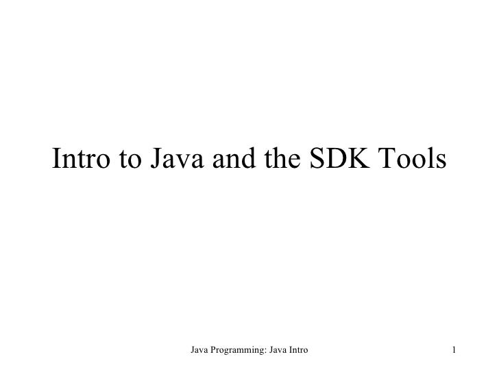Intro to Java and the SDK Tools