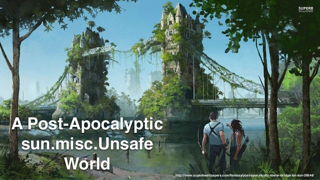 http://www.superbwallpapers.com/fantasy/post-apocalyptic-tower-bridge-london-26546/ A Post-Apocalyptic sun.misc.Unsafe Wor...