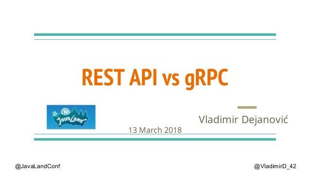 JavaLand gRPC vs REST API