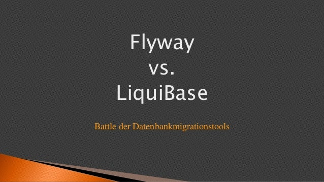 Flyway vs. LiquiBase Battle der Datenbankmigrationstools
