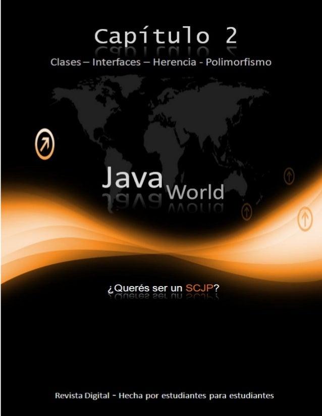 2Java World – Capítulo 1 h t t p : / / g u s t a v o a l b e r o l a . b l o g s p o t . c o m Agradecimientos Quisiera da...