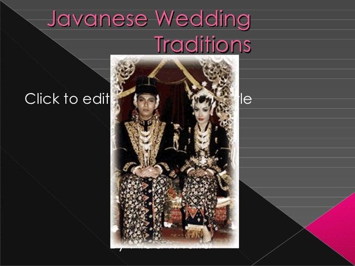 Javanese Wedding Traditions By Nida Khalid