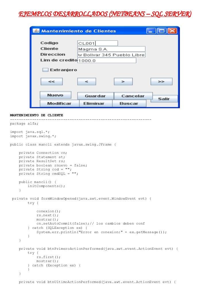 EJEMPLOS DESARROLLADOS (NETBEANS – SQL SERVER)<br />MANTENIMIENTO DE CLIENTE<br />----------------------------------------...