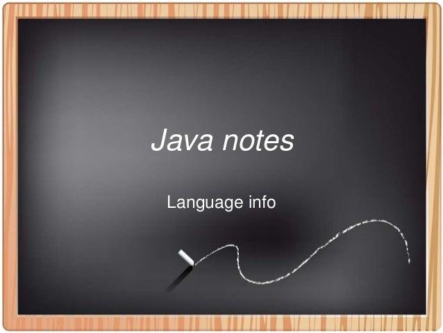 Java notes Language info