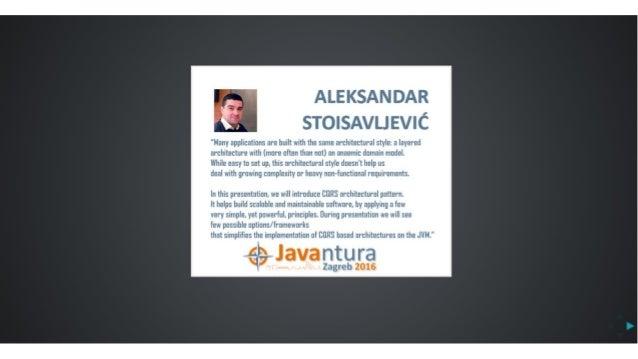 Javantura v3 - CQRS – another view on application architecture – Aleksandar Stoisavljević