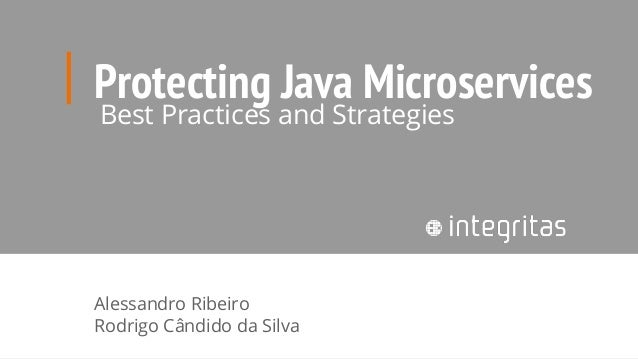 Protecting Java Microservices: Best Practices and Strategies