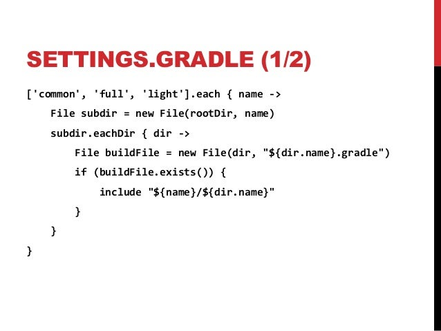 making the most of your gradle build