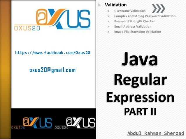» Validation » » » » »  https://www.facebook.com/Oxus20  oxus20@gmail.com  Username Validation Complex and Strong Password...