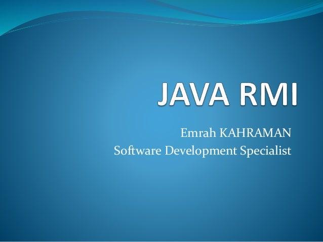 Emrah KAHRAMAN Software Development Specialist