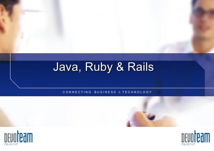 Java, Ruby & Rails